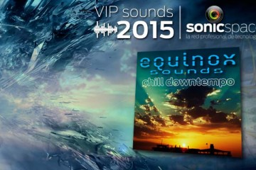 VIP Sounds 2015: loops chillout, ambient, deep house & trip-hop de Equinox Sounds